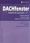 DACHfenster 1 Poradnik dla nauczyciela. Klasa 1. Rozkład materiału. Konspekty. Testy i kryteria oceniania