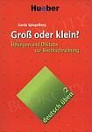 deutsch üben Band 2: Groß oder klein?