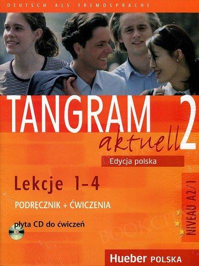 Tangram aktuell 2 L.1-4 Podręcznik + Zeszyt ćwiczeń (+ Audio CD 1)