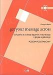 Get Your Message Across. Poziom podstawowy