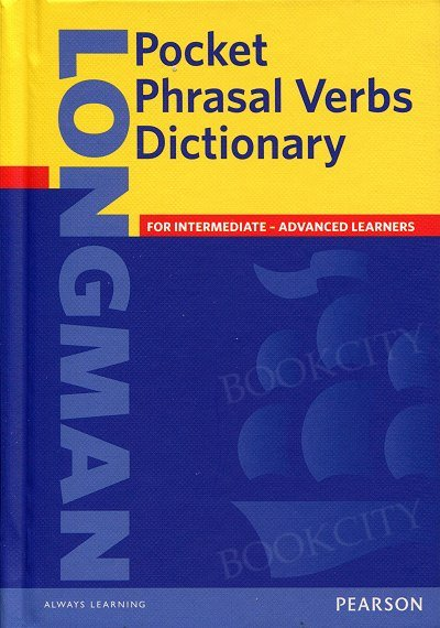 Longman Pocket Phrasal Verbs Dictionary Cased