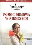 HELPER Pomoc domowa w Niemczech - rozmówki polsko- niemieckie