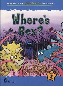 Where's Rex? Where's Rex?