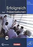Erfolgreich bei Präsentationen Kursbuch + CD