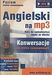 Angielski na mp3 - Konwersacje dla średnio zaawansowanych