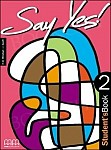 Say Yes! To English 2 Class Audio CD's (2)