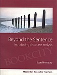 Beyond the Sentence Introducing Discourse Analysis