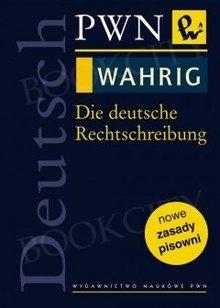 Die deutsche Rechtschreibung PWN-WAHRIG