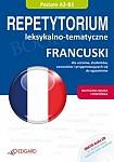 Francuski. Repetytorium leksykalno - tematyczne Poziom A2-B2 Książka + Audio CD