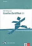 Mit Erfolg zum Goethe-Zertifikat C1 Testy z płytą CD audio