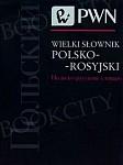 Wielki słownik polsko-rosyjski (wydanie 2009)