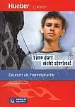 Lektüren Für Jugendliche. Timo darf nicht sterben! Leseheft