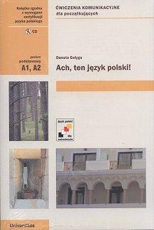 Ach, ten język polski. Ćwiczenia komunikacyjne dla początkujących (wersja polska) (A1, A2)