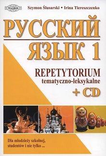 JĘZYK ROSYJSKI. Repetytorium tematyczno-leksykalne 1 Książka + CD
