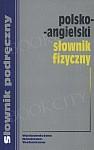 Polsko-angielski słownik fizyczny