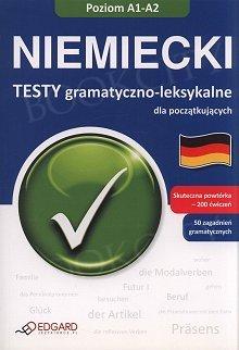 Niemiecki Testy gramatyczno - leksykalne dla początkujących