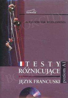 Testy różnicujące poziom A2 Język francuski Książka+CD