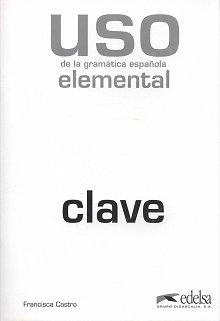 Uso de la gramatica - elemental (nowa edycja) klucz