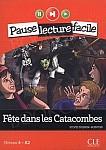 Fete dans les Catacombes +CD