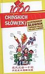 1000 chińskich słówek Ilustrowany słownik chińsko-polski polsko-chiński