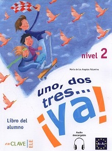 Uno dos tres. . . ya! 2 podręcznik