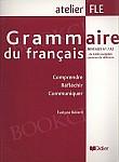 Grammaire du français niveaux A1/A2 - Comprendre Réfléchir Communiquer