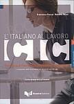 Italiano al lavoro CIC intermedio Podrecznik