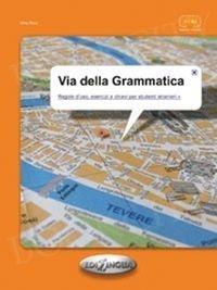 Via della grammatica Poziom A1-B2