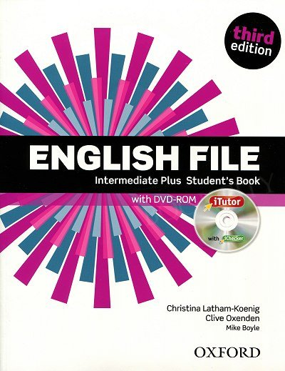 English File Intermediate Plus (3rd Edition) (2014) Student's Book with iTutor DVD-ROM