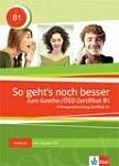 So geht's noch besser zum Goethe-/ÖSD-Zertifikat B1 Testbuch mit audio CD(3)