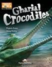 Gharial Crocodiles Reader + kod CLIL App
