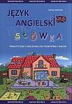 Jezyk angielski - Słówka - Praktyczne Ćwiczenia do Powtórki i Nauki