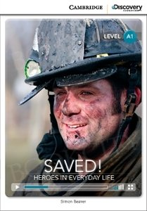 Saved! Heroes in Everyday Life (poziom A1) Book with Online Access