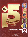 The Incredible 5 Team 2 książka nauczyciela