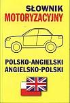 Słownik motoryzacyjny polsko-angielski angielsko-polski