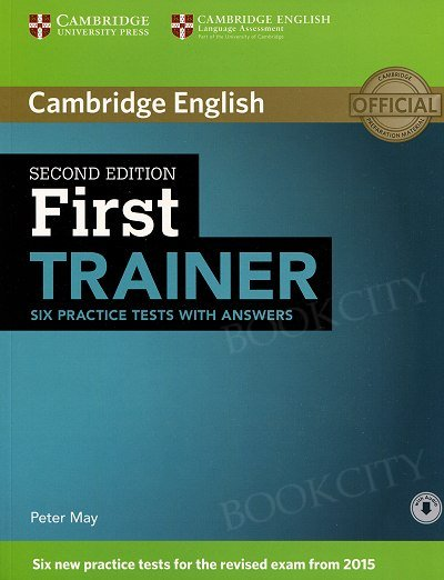 First Trainer (FCE) Six Practice Tests with Answers & Audio Download