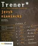 Trener Język niemiecki Poziom podstawowy i rozszerzony