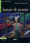 Jamais de jasmin Livre + CD