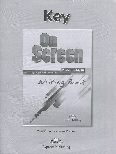 On Screen Pre-Intermediate B1 Writing Book Answer Key