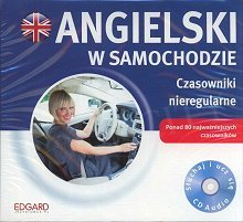 Angielski w samochodzie Czasowniki nieregularne CD-Audio