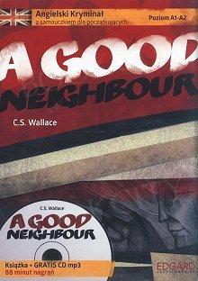 Angielski Kryminał z samouczkiem dla początkujących A Good Neighbour Książka + CD