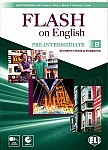Flash on English Pre-intermediate B Student's Book and Workbook