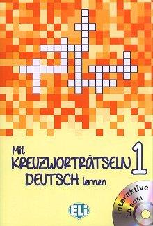 Mit Kreuzworträtseln Deutsch lernen 1 Książka + CD-Rom