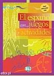 El español con...juegos y actividades (2 nivel interm.-inf.)