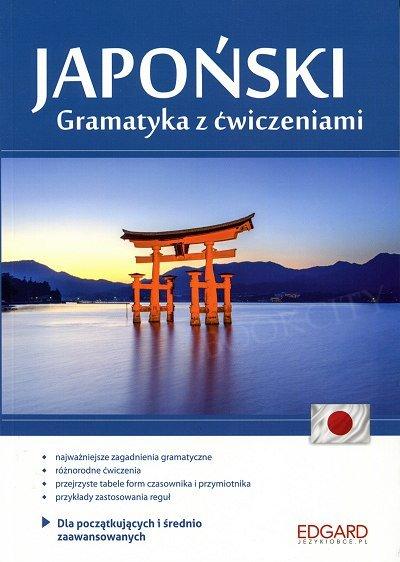 Japoński Gramatyka z ćwiczeniami. Poziom A1-B1
