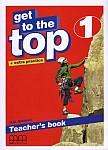 Get To The Top 1 Teacher's Book