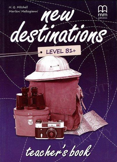 New Destinations B1+ książka nauczyciela