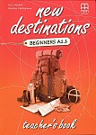 New Destinations Beginners Teacher's Book