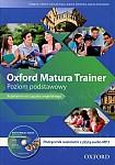 Oxford Matura Trainer Poziom podstawowy. WIELOLETNI Podręcznik z płytą audio MP3