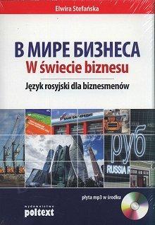 W świecie biznesu Język rosyjski dla biznesmenów Książka+CDmp3